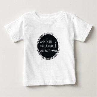 Camiseta Para Bebê Quando o tempo for direito…