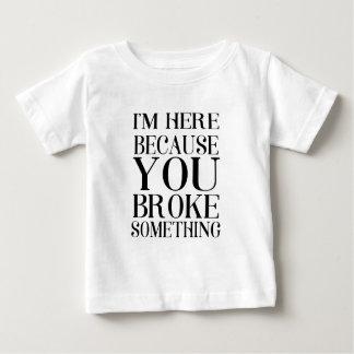 Camiseta Para Bebê quebrou