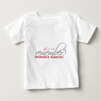 Camiseta Para Bebê recorde o genocídio de srebrenica
