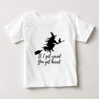 Camiseta Para Bebê Se eu obtenho vexed, você obtem hexed