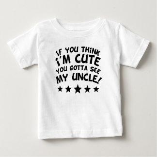 Camiseta Para Bebê Se você pensa que eu sou bonito você conseguiu ver