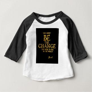 Camiseta Para Bebê Seja a mudança - citações inspiradas da ação de