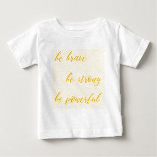 Camiseta Para Bebê seja bravo seja forte seja poderoso