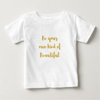 Camiseta Para Bebê Seja seu próprio tipo de bonito