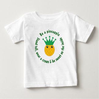 Camiseta Para Bebê Seja umas citações inspiradas do abacaxi unisex