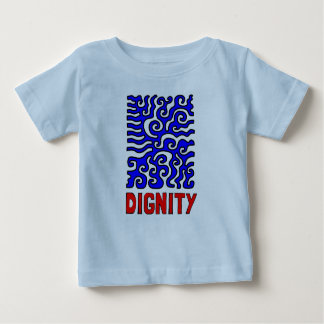 """Camiseta Para Bebê T-shirt fino do jérsei do bebê da """"dignidade"""""""