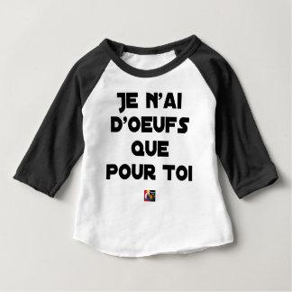 Camiseta Para Bebê TENHO OVOS APENAS PARA VOCÊ - Jogos de palavras -