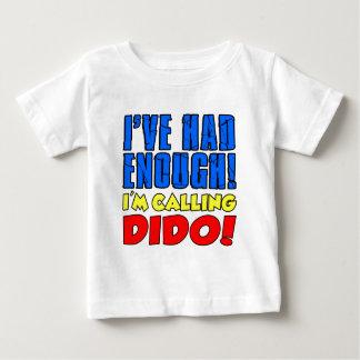 Camiseta Para Bebê Teve bastante Dido de chamada