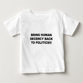Camiseta Para Bebê Traga a decência humana para trás