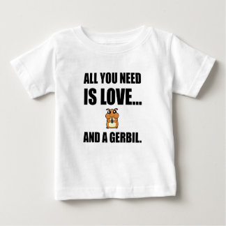 Camiseta Para Bebê Tudo que você precisa é amor e um Gerbil