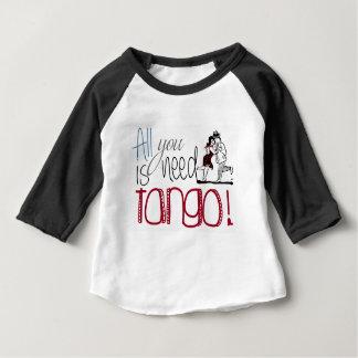 Camiseta Para Bebê Tudo que você precisa é citações do tango