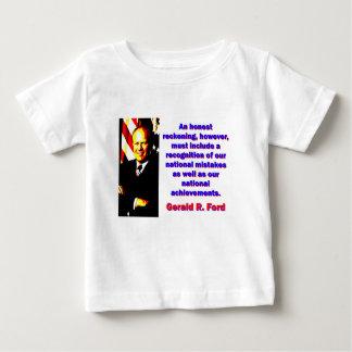 Camiseta Para Bebê Uma conta honesta - Gerald Ford