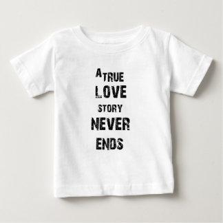 Camiseta Para Bebê uma história de amor verdadeira nunca termina