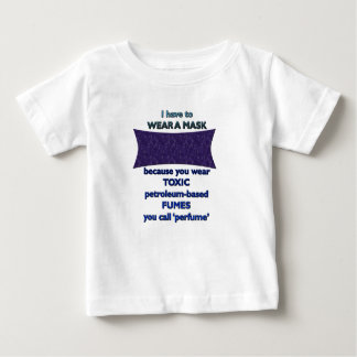 Camiseta Para Bebê Vestindo uma máscara porque