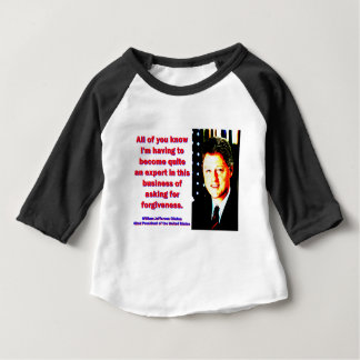 Camiseta Para Bebê Você conhece - Bill Clinton