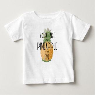 """Camiseta Para Bebê """"Você é o abacaxi de meu olho """""""