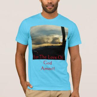 Camiseta Para o amor do deus. A mão do deus