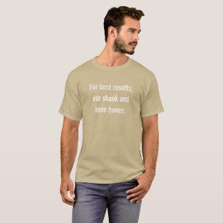 Camiseta Para os melhores resultados, pata do uso e ossos