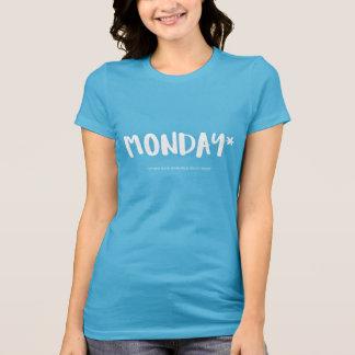 Camiseta Para qualquer um que deia segundas-feiras