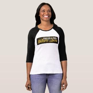 Camiseta Para sempre & nunca amor de mães