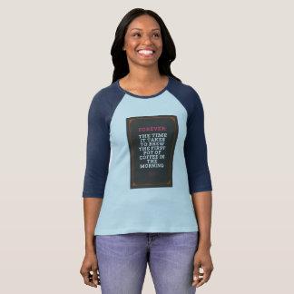 Camiseta Para sempre: O tempo onde toma ao café da