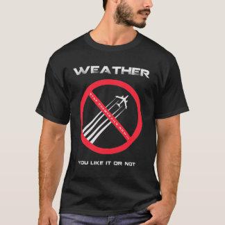 Camiseta PARADA Chemtrails - TEMPO que você gosta ou não