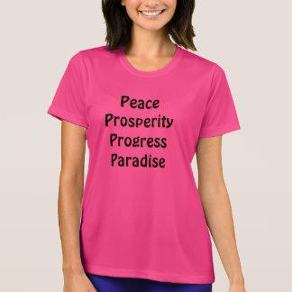 Camiseta Paraíso do progresso da prosperidade da paz