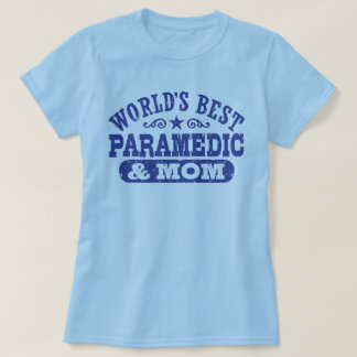 Camiseta Paramédico e a mamã do mundo o melhor
