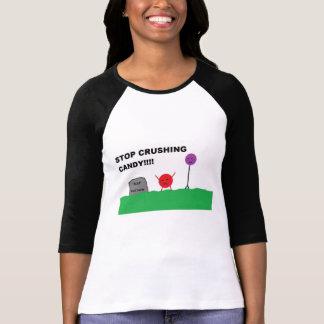 Camiseta Pare de esmagar doces