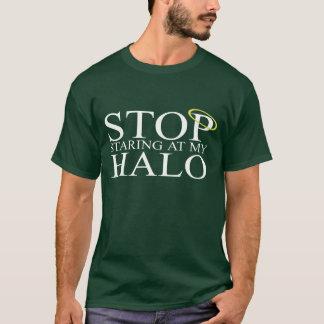 Camiseta Pare de olhar fixamente em meu halo