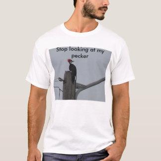 Camiseta Pare de olhar meu pecker