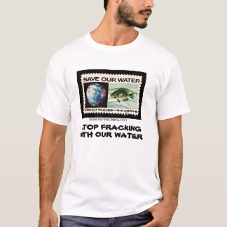Camiseta Pare Fracking com nossa água