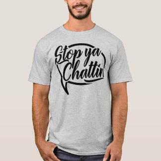 Camiseta Pare o TShirt do calão de Ya Chattin Manchester
