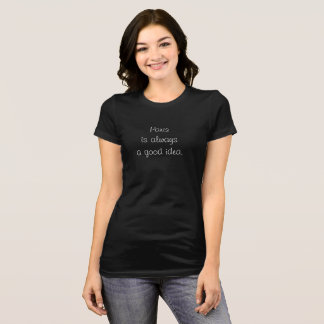 Camiseta Paris uma boa ideia -- t-shirt na moda
