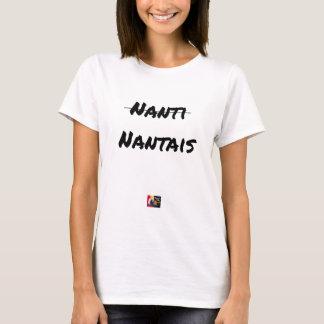 Camiseta PAS NANTI, NANTESES - Jogos de palavras - François