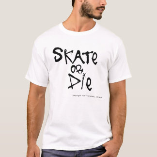 Camiseta Patina ou morre o t-shirt