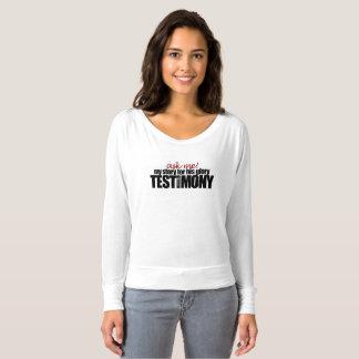 Camiseta Peça-me meu testemunho! A luva longa das mulheres