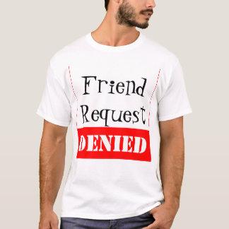 Camiseta Pedido do amigo NEGADO