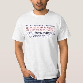 Camiseta … Pelos anjos melhores de nossa natureza. -