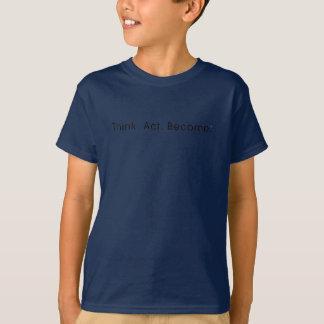 Camiseta Pense. Ato. Tornado. T-shirt da obscuridade dos