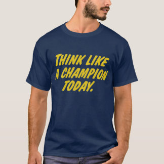 Camiseta Pense como um campeão