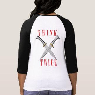Camiseta pense duas vezes