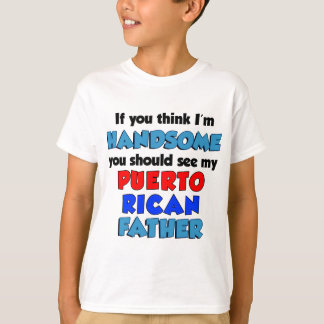 Camiseta Pense que eu sou pai porto-riquenho considerável