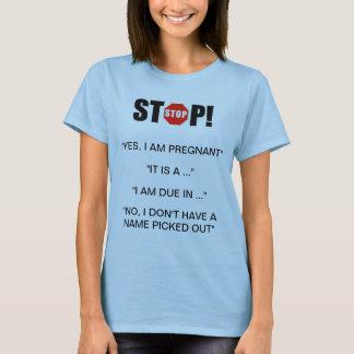 Camiseta Perguntas estúpidas da gravidez