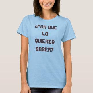 Camiseta Pergunte-me o que significa