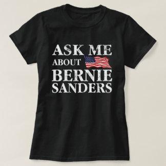 Camiseta Pergunte-me sobre máquinas de lixar de Bernie