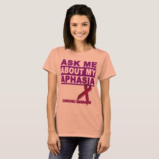 Camiseta Pergunte-me sobre minha afasia - T