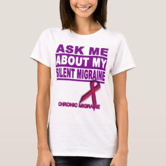 Camiseta Pergunte-me sobre minha enxaqueca silenciosa - T
