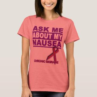Camiseta Pergunte-me sobre minha náusea - T