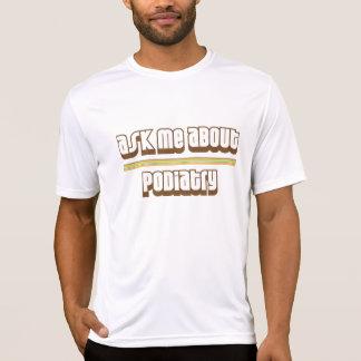 Camiseta Pergunte-me sobre o Podiatry